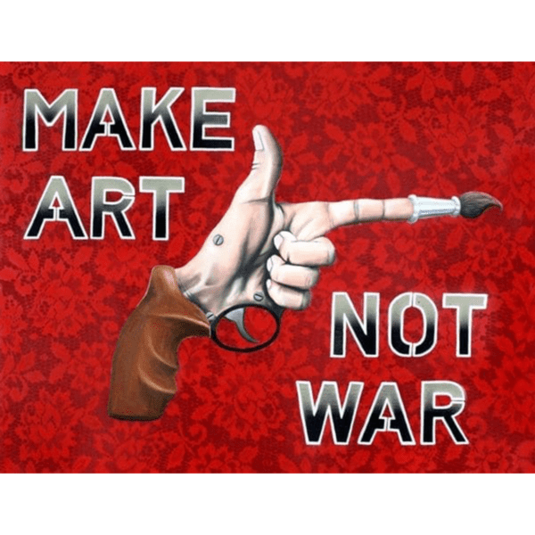 make art not war by jared aubel oil on panel ws